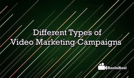 Different Types of Video Marketing Campaigns | Online Media Marketing | Scoop.it