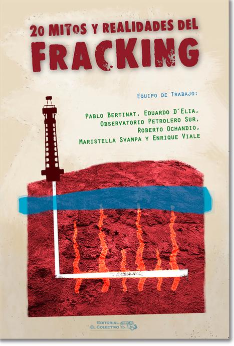20 Mitos y realidades del fracking | No Al Fracking | Scoop.it