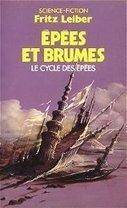 Epées et brumes – Fritz Leiber « Traqueur Stellaire | Les grands cycles d'heroic fanatsy | Scoop.it