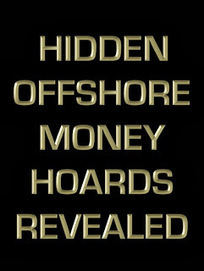 Hidden Offshore Money Hoards Revealed...and Other Transparency News | The Economy: Past, Present and Future | Scoop.it