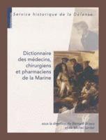 The French Genealogy Blog: Book Review - Dictionnaire des médecins, chirurgiens et pharmaciens de la Marine | GenealoNet | Scoop.it