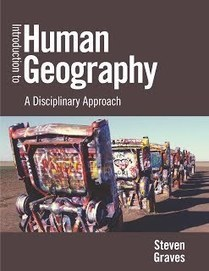 Introduction to Human Geography: A Disciplinary Approach | Haak's APHG | Scoop.it