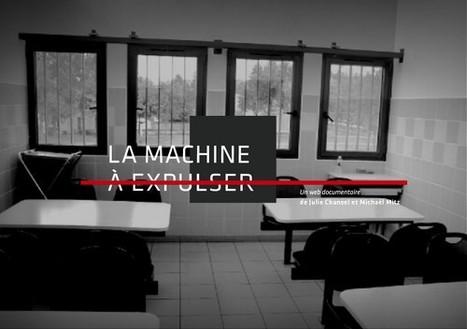La machine à expulser | L'actualité du webdocumentaire | Scoop.it