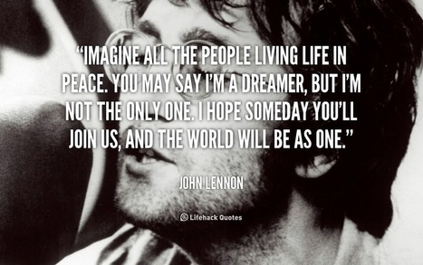 Imagine all the People living Life in Peace. – John Lennon   peace   Scoop.it