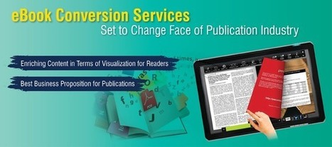eBook Conversion Services Set To Change Face Of Publication Industry | Data Entry and Data Processing Services in India | Scoop.it