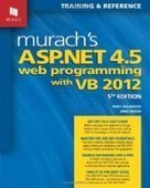 Murach's ASP.NET 4.5 Web Programming with VB 2012, 5th Edition - PDF Free Download - Fox eBook | web development | Scoop.it
