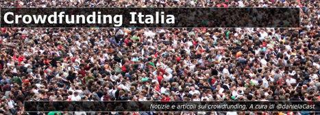 Crowdfunding Italia | Culture LAB | Scoop.it