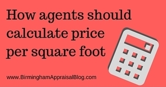 How agents should calculate price per square foot • Birmingham Appraisal Blog | Social Media For Real Estate | Scoop.it