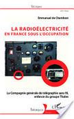 La radioélectricité en France sous l'Occupation | 1ES3Levalloisguerre | Scoop.it