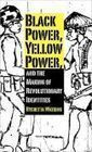 Black Power, Yellow Power, and the Making of Revolutionary Identities | YELLOW METAL | Scoop.it