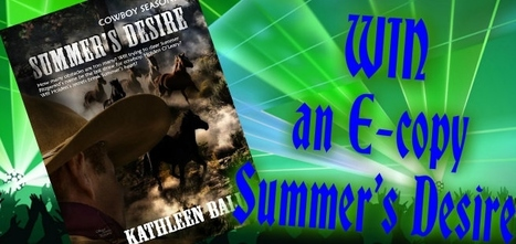 Enter to WIN- Free E-book Summer's Desire by Kathleen Ball | Writing, Romance, Westerns | Scoop.it