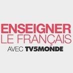Enseigner le français avec TV5MONDE   Bilingualer Zug und Abibac   Scoop.it