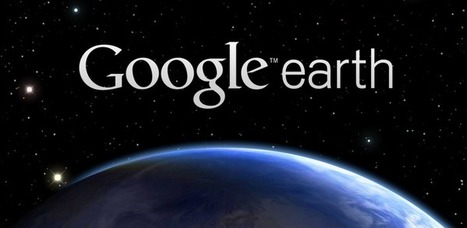 Google Earth - Applications Android sur GooglePlay | Applicazioni Android e non, Infographics, Byod | Scoop.it