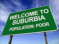 Poverty pervades the suburbs | AP Human Geography Education | Scoop.it