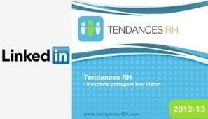 LinkedIn publie les tendances RH pour 2013 | Veille informative | Scoop.it