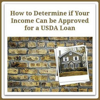 How to determine if your income can be approved for a usda for Usda approved homes