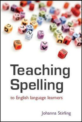 Remedial Spelling in EFL - English Language Garden | ELT (mostly) Articles Worth Reading | Scoop.it