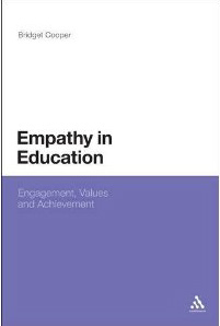 Empathy in Education - Engagement, Values and Achievement by Bridget Cooper | Sue Atkins Parenting Made Easy | Scoop.it