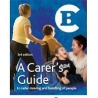 A Carer's Guide to Safer Moving & Handling of People 3rd edition with free DVD | Moving and Handling for Carers | Scoop.it