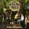 Wailing Trees