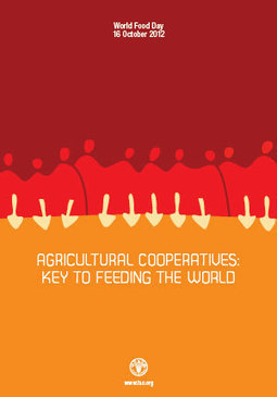 FAO: Agricultural cooperatives focus World Food Day 2012 - The Guatemala Times | Food Policy News | Scoop.it