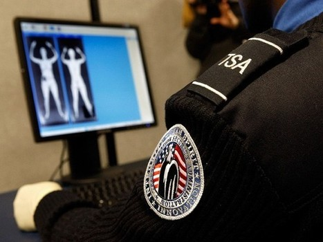 Those TSA scanners were literally only good for seeing you naked | Criminal Justice in America | Scoop.it