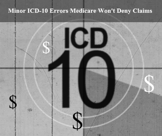 Minor ICD-10 Errors Medicare Won't Deny Claims | Medical Billing and Coding Jobs | Scoop.it