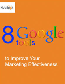 8 Google Tools to Improve Your Marketing Effectiveness | Digital Strategies for Social Humans | Scoop.it