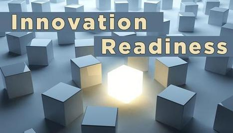 What's Your Innovation Readiness? | Digital Transformation - Resources for CPAs Navigating the Digital World | Scoop.it