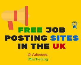 16 Free Job Posting Sites in UK Where Employers Can Post Unlimited Jobs Ads ~ Ads2020 Blog - Free Marketing via Ads, SEO, Traffic | Software BPO Jobs India | Scoop.it
