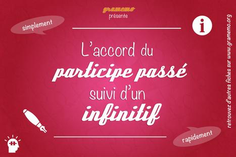 Gramemo » L'accord du participe passé suivi d'un infinitif | Remue-méninges FLE | Scoop.it