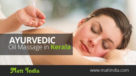 Ayurvedic Oil Massage In Kerala | Ayurveda Hospital in Kerala | Scoop.it