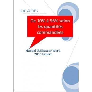 Manuel de formation Word Expert 2016 | Nos ouvrages pédagogiques sur la bureautique | Scoop.it