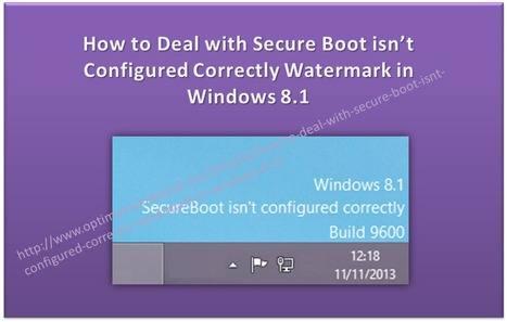 How to Deal with Secure Boot isn't Configured Correctly Watermark in Windows 8.1 | Windows, Software and PC Performance | Scoop.it