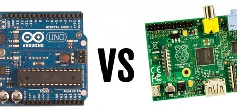 Physical Computing (Part 3) Arduino vs Raspberry Pi Comparison | Managing Technology and Talent for Learning & Innovation | Scoop.it