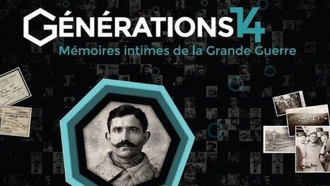 Et si l'un de vos aïeux avait participé à la Guerre 14-18 ? Réponse dans le web-documentaire Générations 14 - | Cabinet de curiosités numériques | Scoop.it