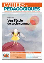 Vers l'école du socle - Slogan creux ou chantier d'avenir ? - Les Cahiers pédagogiques | école de demain | Scoop.it