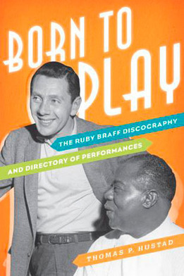 Lifelong appreciation for jazz artist Ruby Braff leads to major book ... - Indiana University | Jazz from WNMC | Scoop.it