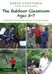 The Outdoor Classroom Ages 3-7 | Outdoor Learning | Scoop.it