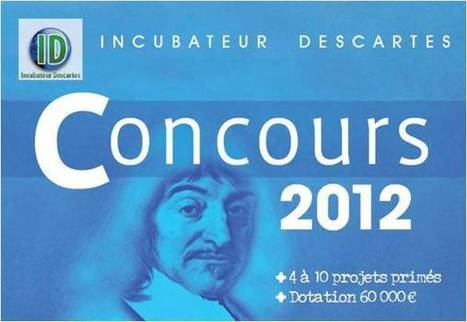 Concours 2012 Incubateur Descartes – Dotation 60 000 €   Génération en action   Scoop.it