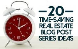 20 Killer Blog Post Ideas For Real Estate Agents | Social Media & SEO | Scoop.it
