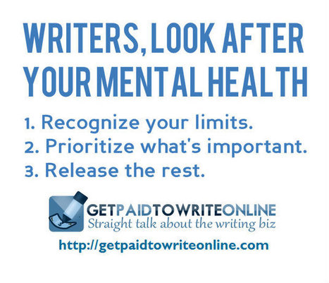 Writers, Are You Looking After Your Mental Health? | Get Paid To Write Online | Scoop.it