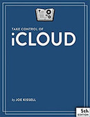 Take Control of iCloud, 5th Edition   Editoria professionale   Scoop.it