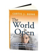 The World Is Open: How Web Technology Is Revolutionizing Education - Curtis J. Bonk | 21st Century Information Fluency | Scoop.it