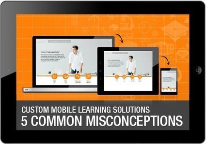 Custom Mobile Learning Solutions: 5 Common Misconceptions - eLearning Industry | Aprendiendo a Distancia | Scoop.it