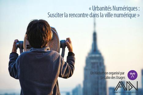 Hackathon Labo des Usages - Evènement - AADN | Ambiances, Architectures, Urbanités | Scoop.it