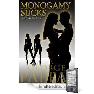 "LUST IS GOOD: A View from the author of novel ""Monogamy Sucks"" « Monogamy Sucks | lonopensado | Scoop.it"