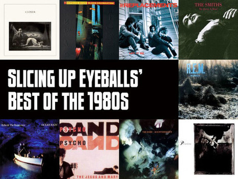 Slicing Up Eyeballs' Best of the 1980s: The Top 100 albums from ... | Winning The Internet | Scoop.it