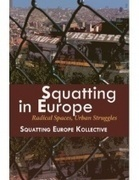 Squatting in Europe: Radical Spaces, Urban Struggles | Livro livre | Scoop.it