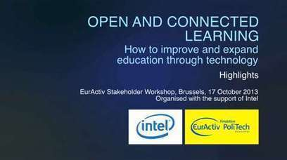 Open and Connected Learning: How to improve and expand education through ... - EurActiv | Just Open Education or MOOCs? | Scoop.it